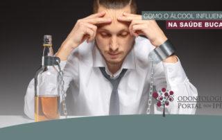 Dia Nacional de Combate ao alcoolismo | Como o álcool influencia na saúde bucal? - Odontologia Portal dos Ipês