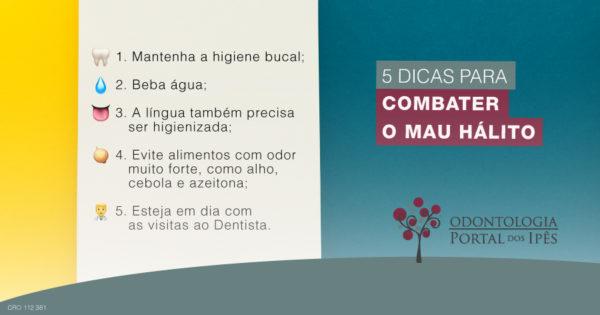 5 Dicas para Combater o Mau Hálito - Odontologia Portal dos Ipês