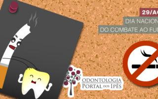 Dia Nacional do Combate ao Fumo | Malefícios do cigarro para a saúde bucal - Odontologia Portal dos Ipês