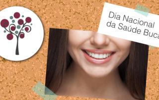 Dia Nacional da Saúde Bucal | Entenda a importância da Saúde Bucal - Odontologia Portal dos Ipês