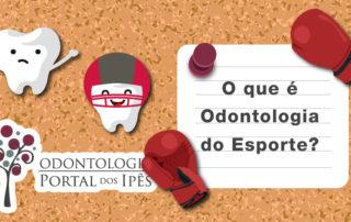 O que é Odontologia do Esporte? - Odontologia Portal dos Ipês