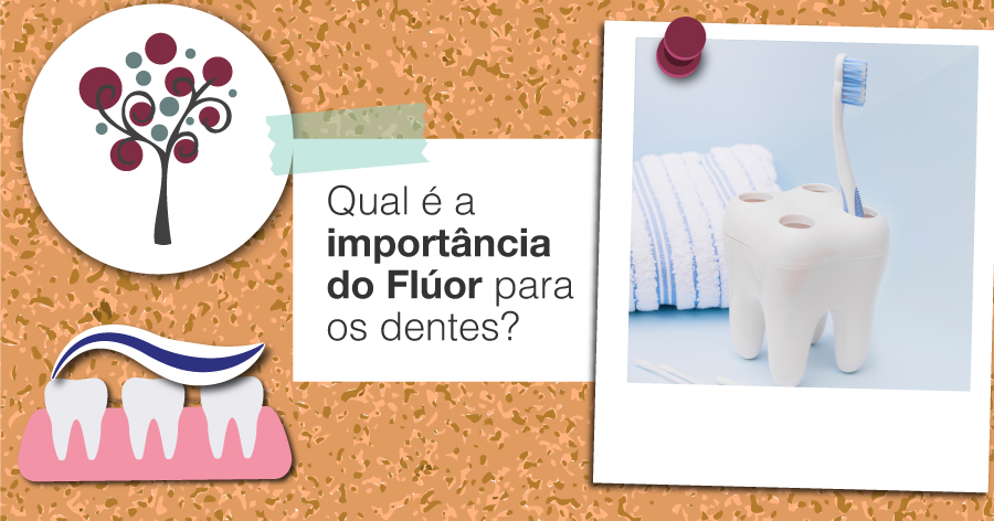 Qual a importância do Flúor para os dentes? - Odontologia Portal dos Ipês